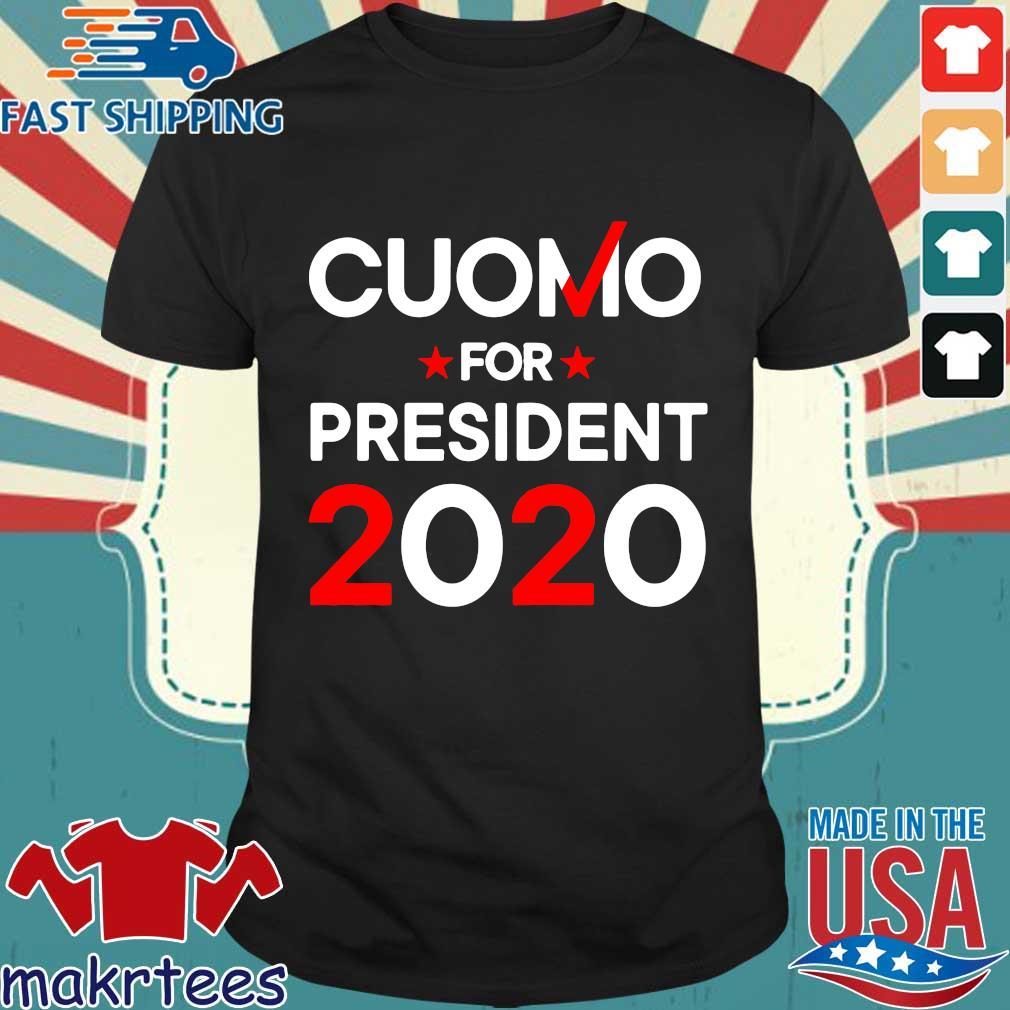 Cuomo For President 2020 Shirt