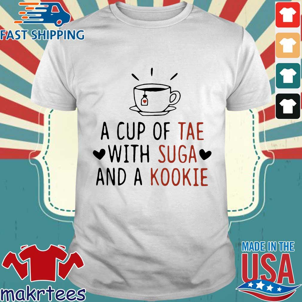 Cute A Cup Of Tae With Suga And A Kookie Shirt