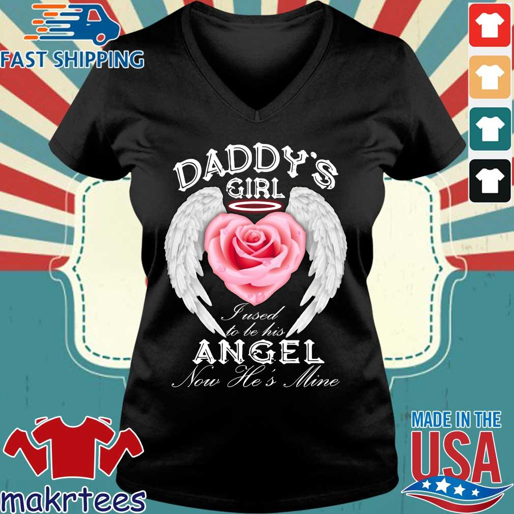Daddy's Girl Fused To Be His Angel Now He's Mine Shirt Ladies V-neck den