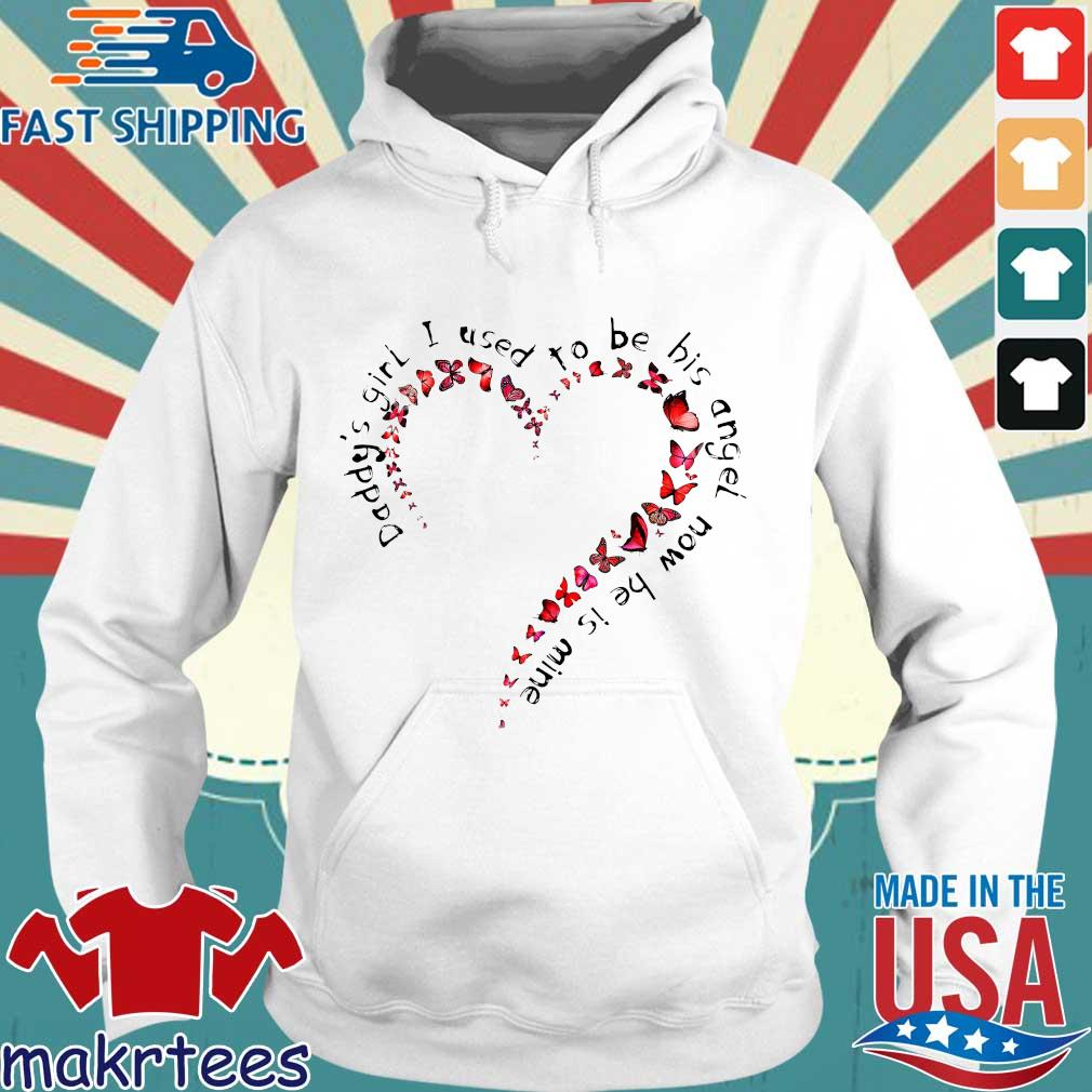 Daddy's Girl I Used To Be His Angel Now He's Mine Floral Heart And Butterfly Shirt Hoodie trang