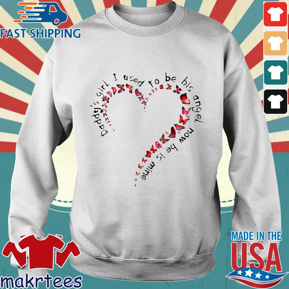Daddy's Girl I Used To Be His Angel Now He's Mine Floral Heart And Butterfly Shirt Sweater trang