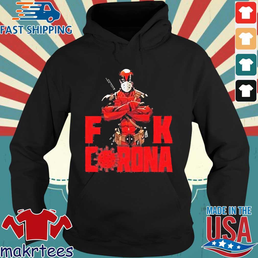 Deadpool Fuck Corona Shirt Hoodie den