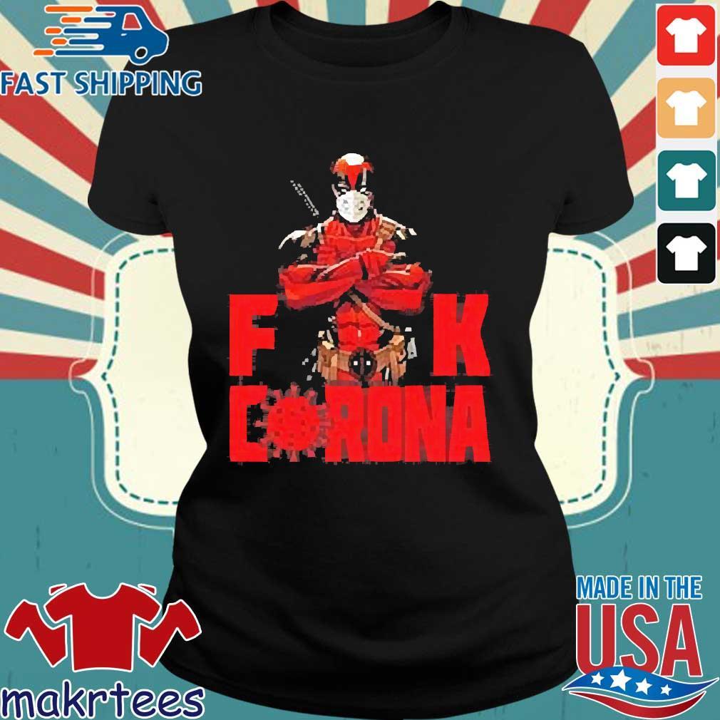 Deadpool Fuck Corona Shirt Ladies den