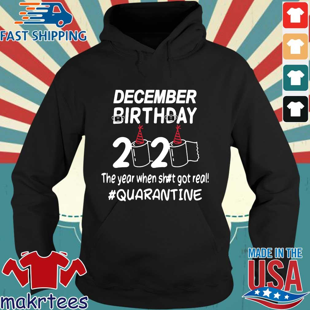 Decamber Birthday 2020 Toilet Paper The Year When Shit Got Real Quarantined Shirt Hoodie den