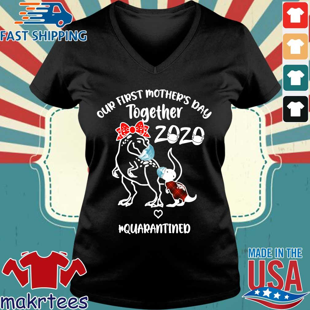Dinosaur Mom Our First Mother's Day Together 2020 Quarantined Shirt Ladies V-neck den