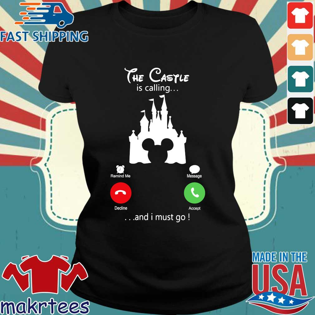 Disney Mickey The Castle Is Calling And I Must Go Shirt Ladies den
