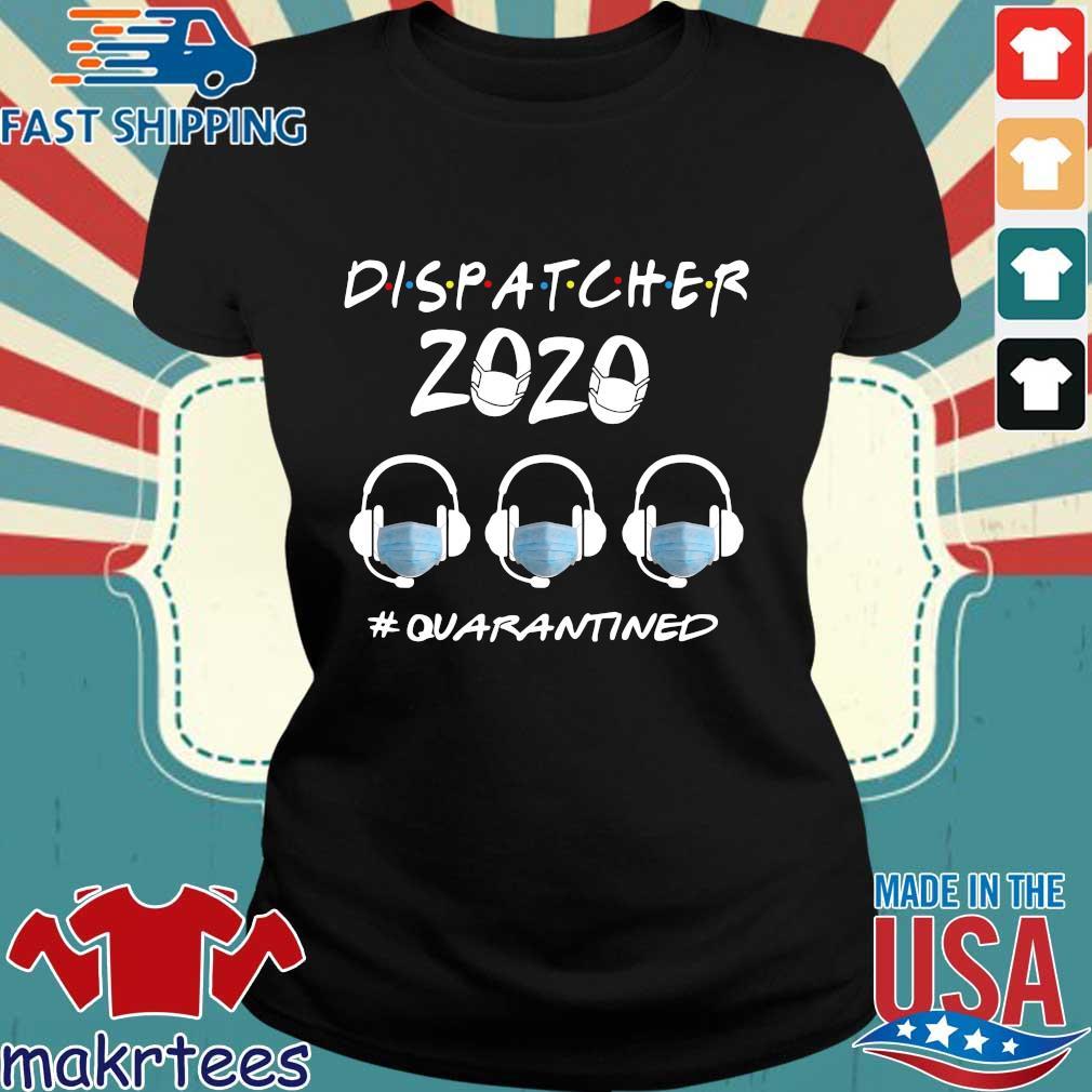 dispatcher 2020 #quarantined s Ladies den