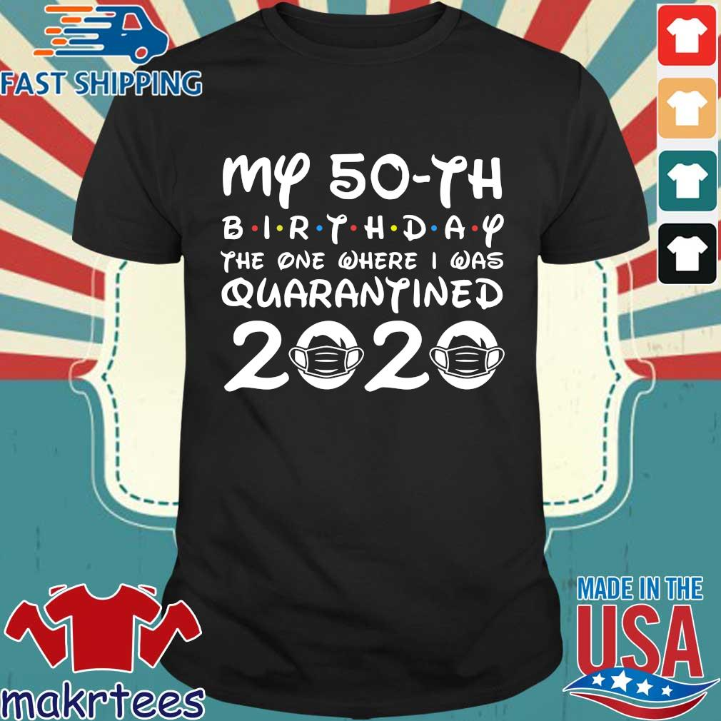 Distancing Social T Shirt Born in 1970 My 50th Birthday The One Where I was Quarantined 2020 Funny Tshirt Birthday Gift Idea