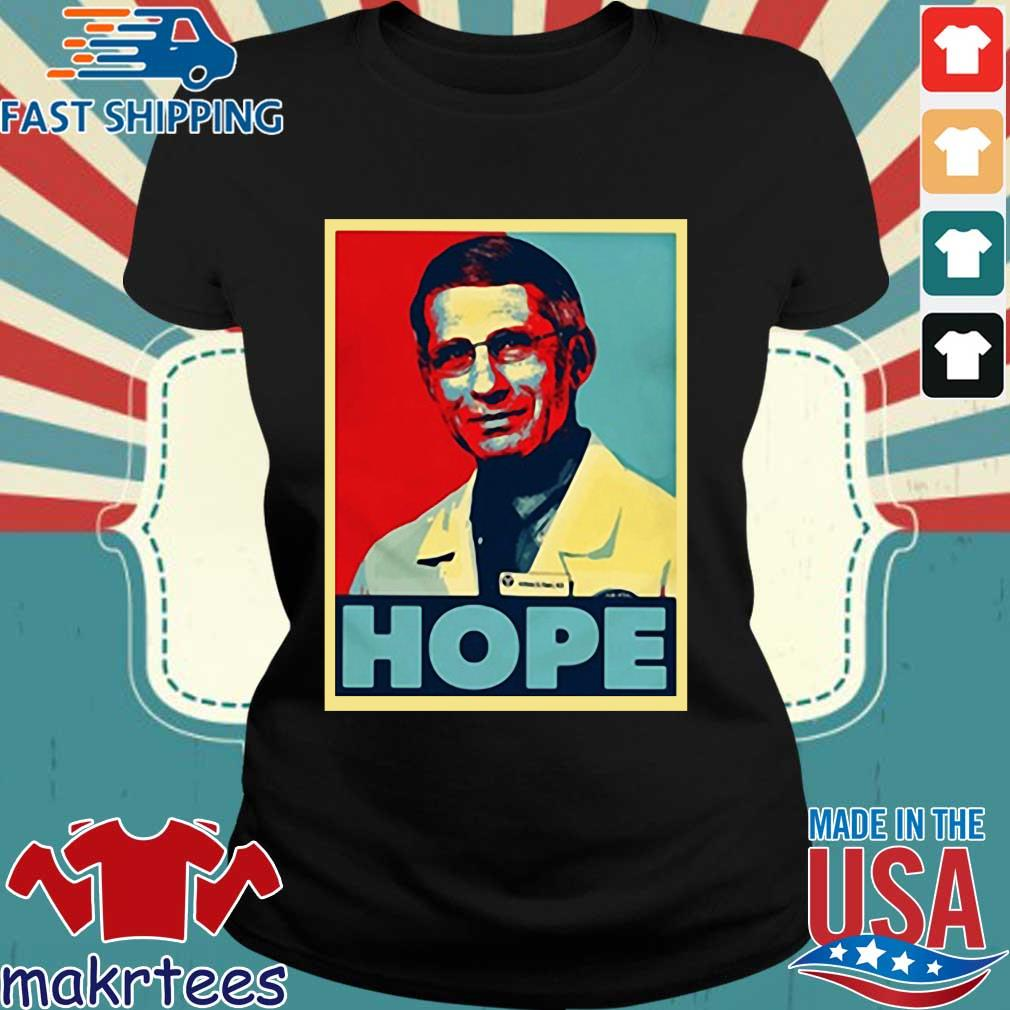 Dr Anthony Fauci Hope Shirts Ladies den