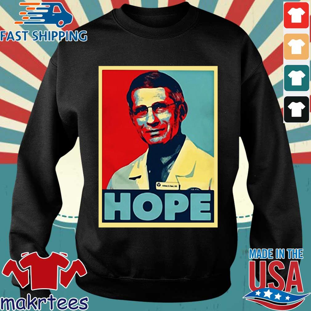 Dr Anthony Fauci Hope Shirts Sweater den
