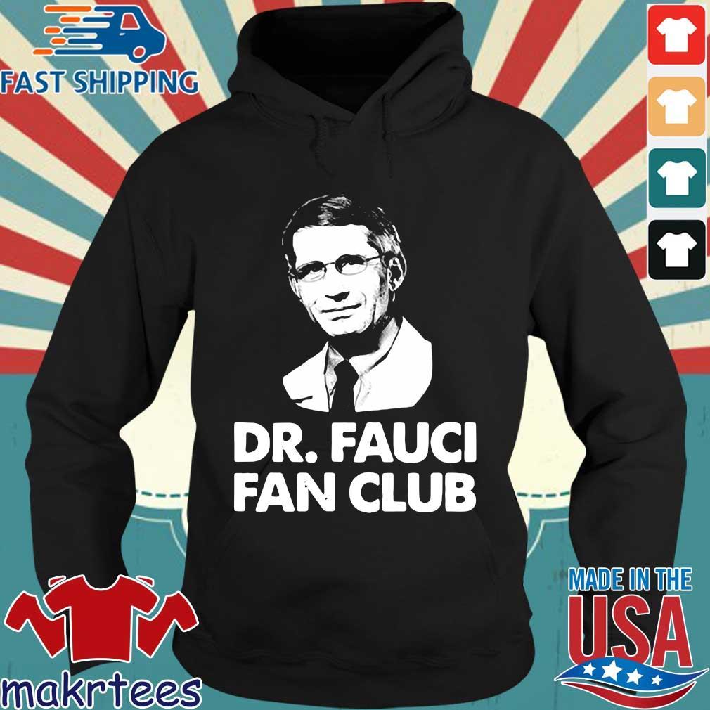 Dr Fauci Fan Club Shirt Hoodie den