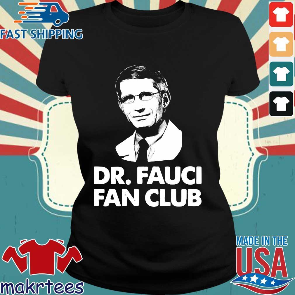 Dr Fauci Fan Club Shirt Ladies den