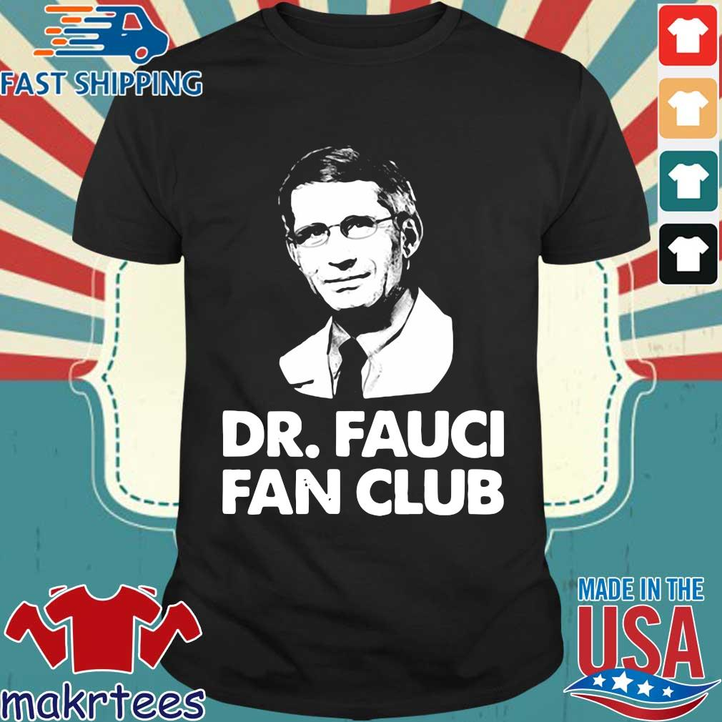 Dr Fauci Fan Club Shirt
