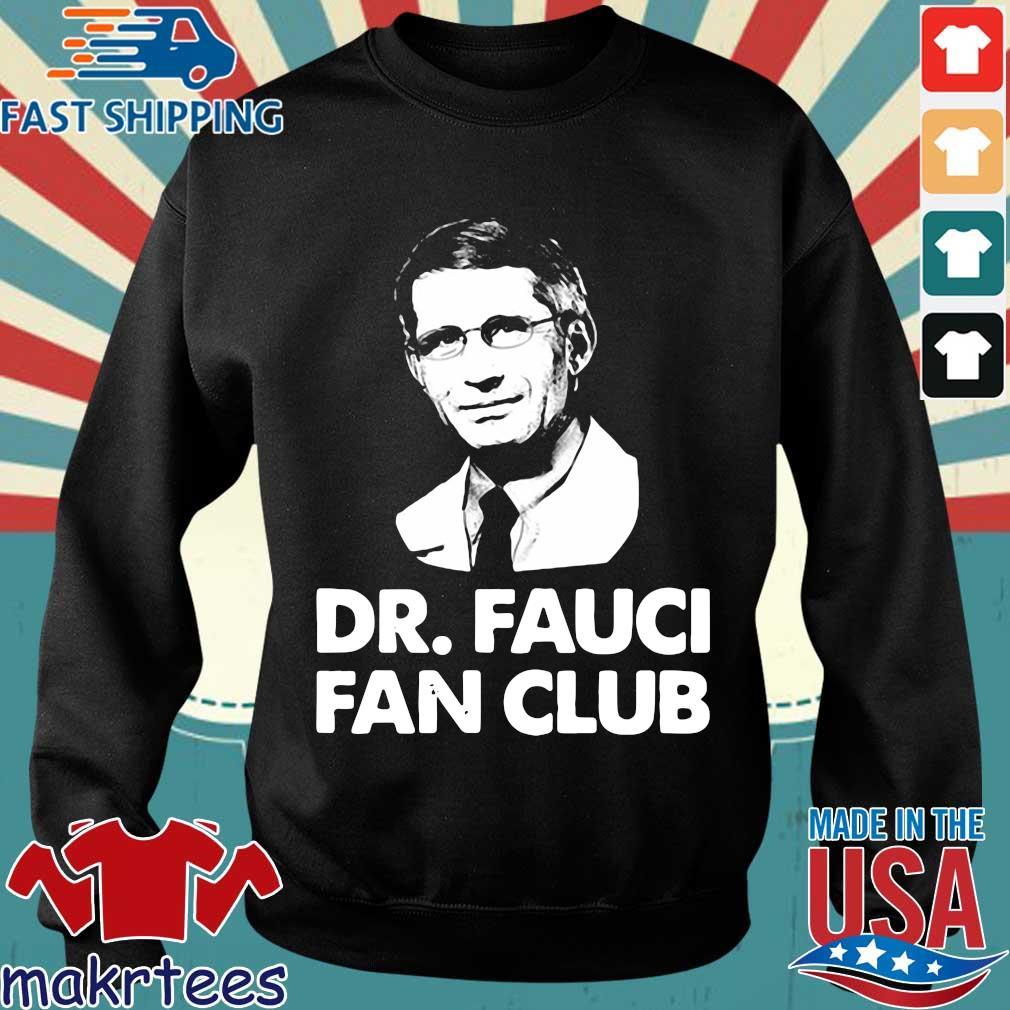 Dr Fauci Fan Club Shirt Sweater den