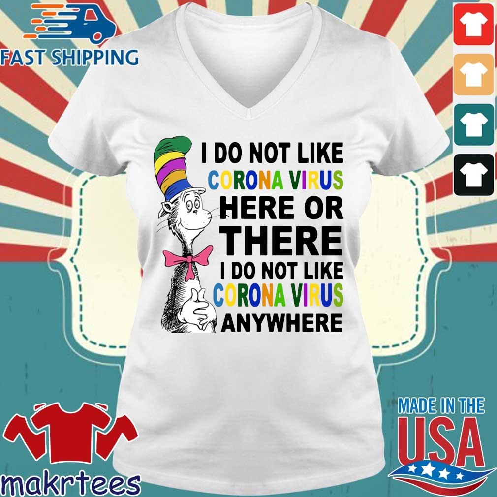 Dr Seuss I don't like coronavirus here or there anywhere Tee Shirts Ladies V-neck trang