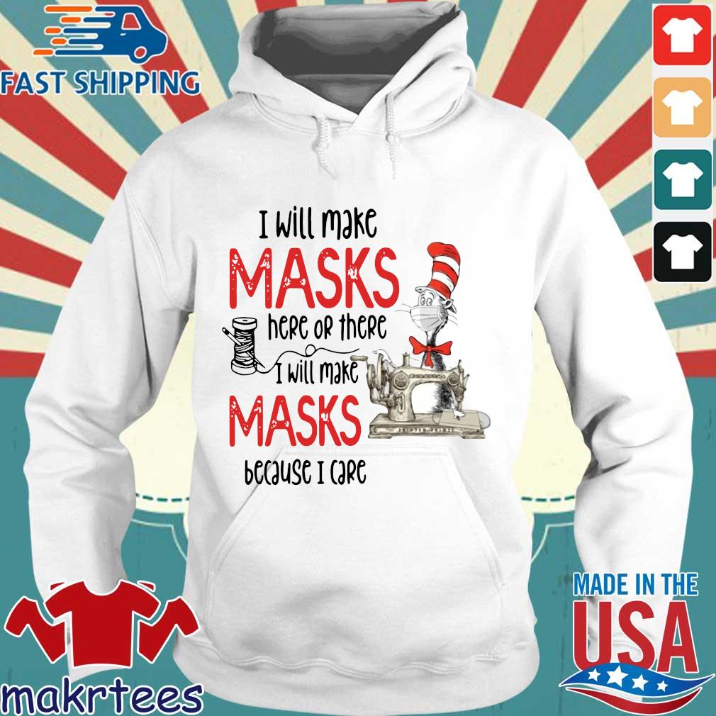 Dr Seuss I Will Make Masks Here Or There Shirt Hoodie trang