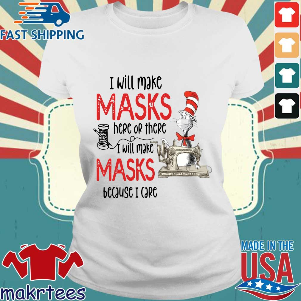 Dr Seuss I Will Make Masks Here Or There Shirt Ladies trang