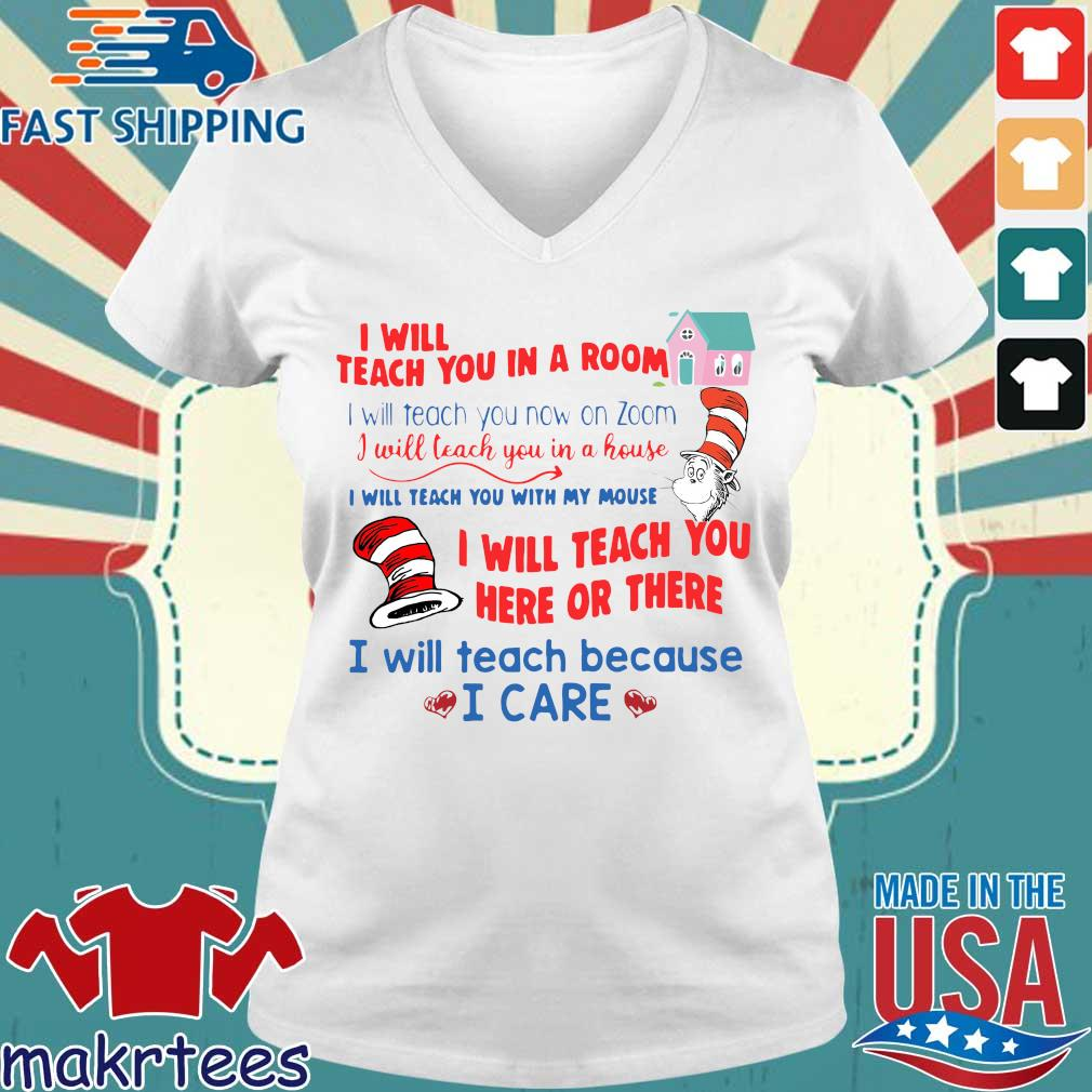 Dr Seuss I Will Teach You In A Room I Will Teach You Now On Zoom I Will Teach You In A House Shirt Ladies V-neck trang