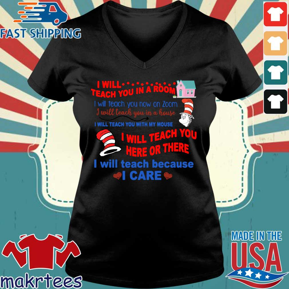 Dr Seuss I Will Teach You In A Room I Will Teach You Now On Zoom I Will Teach You In A House Shirts Ladies V-neck den