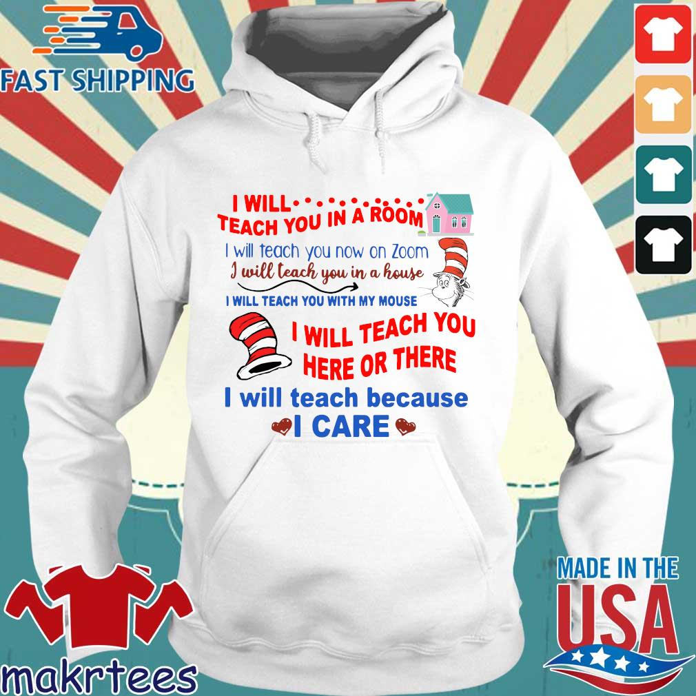 Dr Seuss I will teach you in a room tee Shirt Hoodie trang