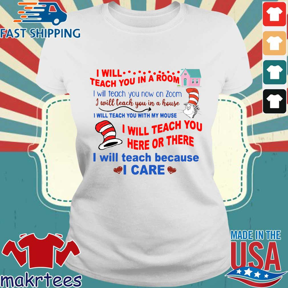 Dr Seuss I will teach you in a room tee Shirt Ladies trang