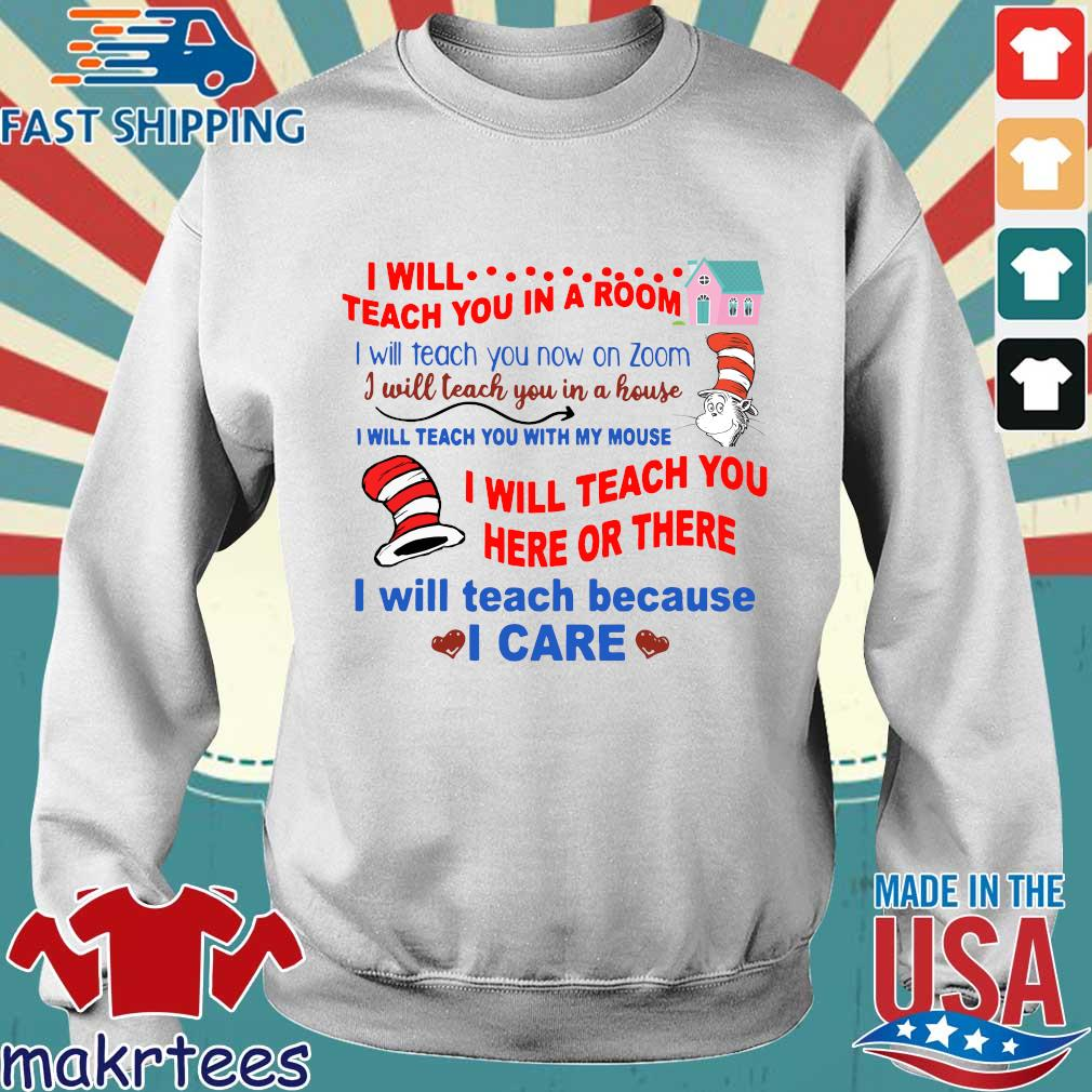 Dr Seuss I will teach you in a room tee Shirt Sweater trang