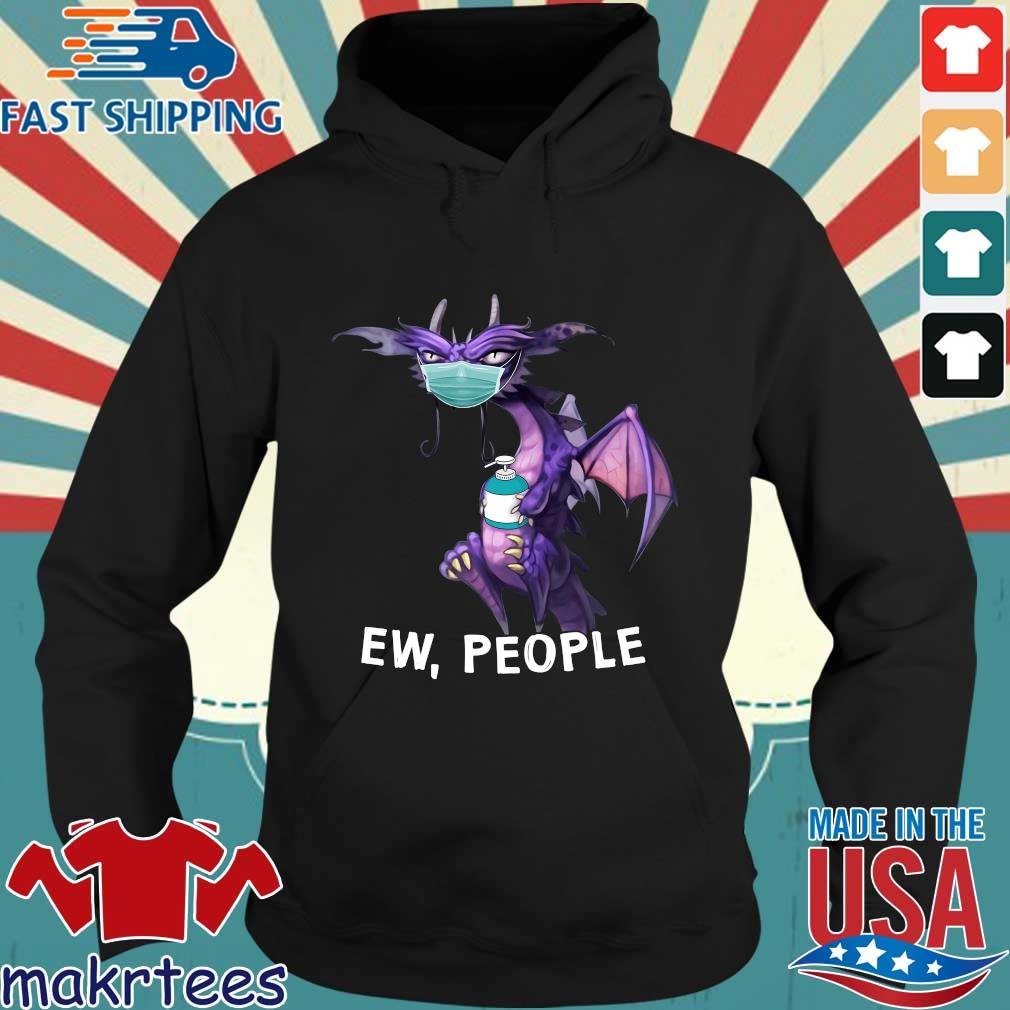 Dragon Face Mask Ew People Shirt Hoodie den