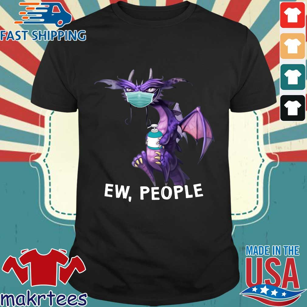 Dragon Face Mask Ew People Shirt