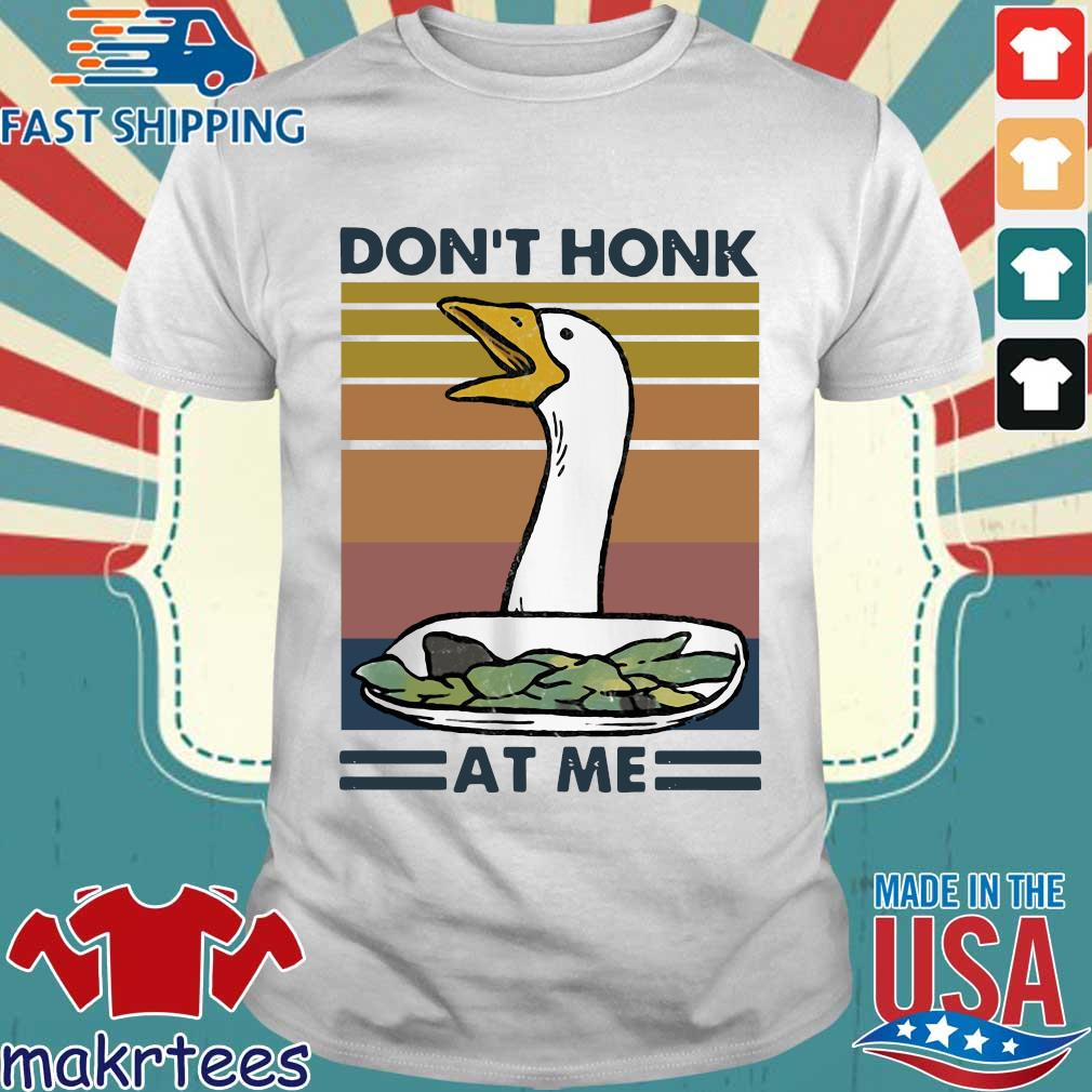 Duck Don't Honk At Me Vintage Shirt