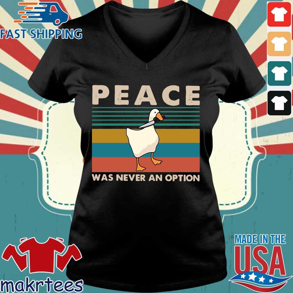 Duck Peace Was Never An Option Vintage Shirt Ladies V-neck den
