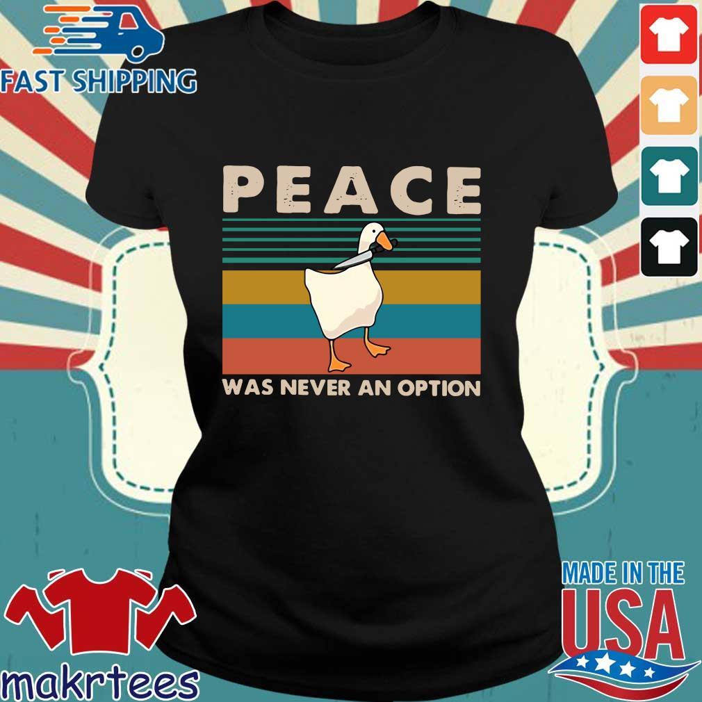 Duck Peace Was Never An Option Vintage Shirt Ladies den