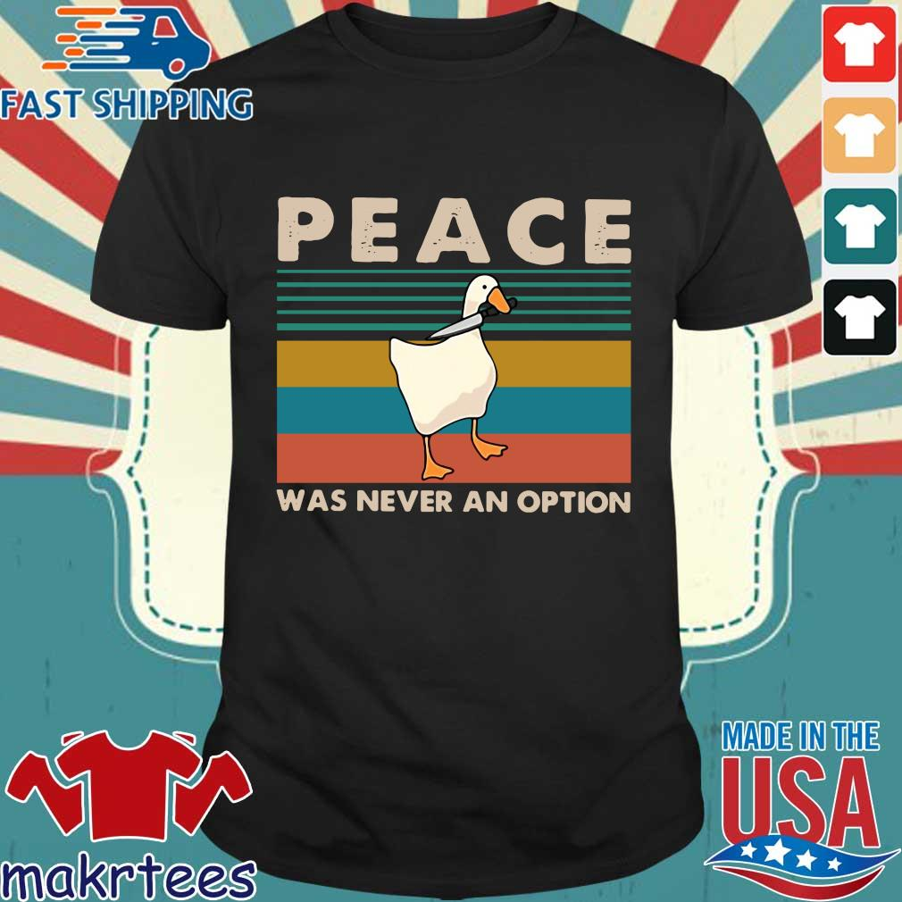 Duck Peace Was Never An Option Vintage Shirt