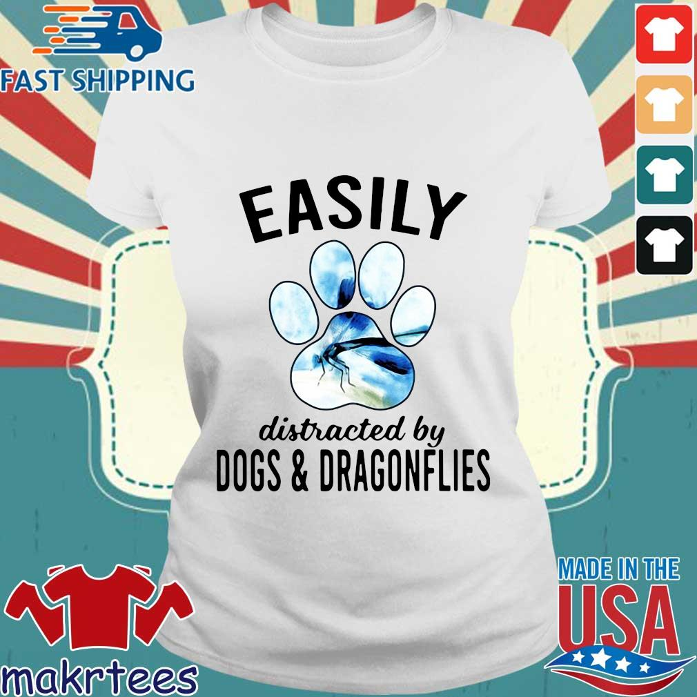 Easily Distracted By Dogs And Dragonflies Shirt Ladies trang