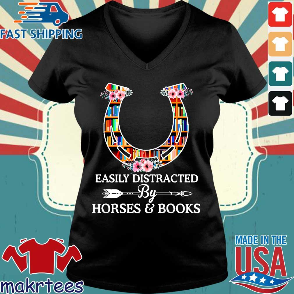 Easily Distracted By Horses And Books T Shirt Ladies V-neck den