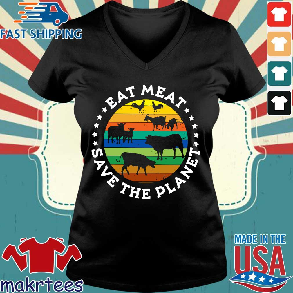 Eat Meat Save The Planet Vintage Shirt Ladies V-neck den