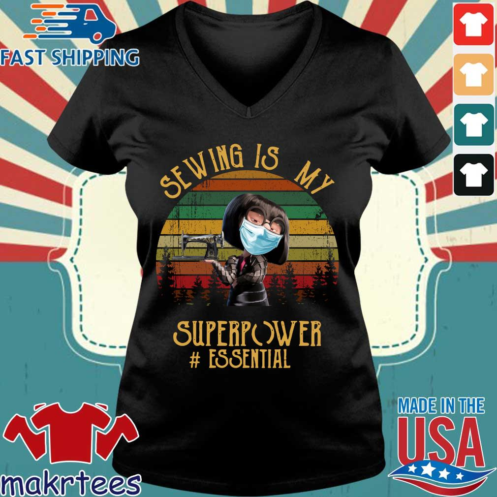 Edna Mode Sewing Is My Superpower Vintage Shirt Ladies V-neck den