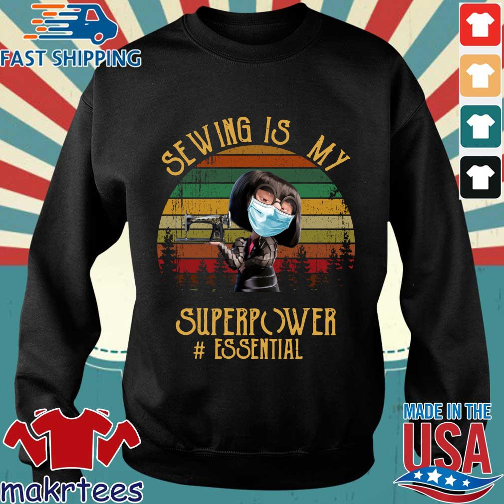 Edna Mode Sewing Is My Superpower Vintage Shirt Sweater den