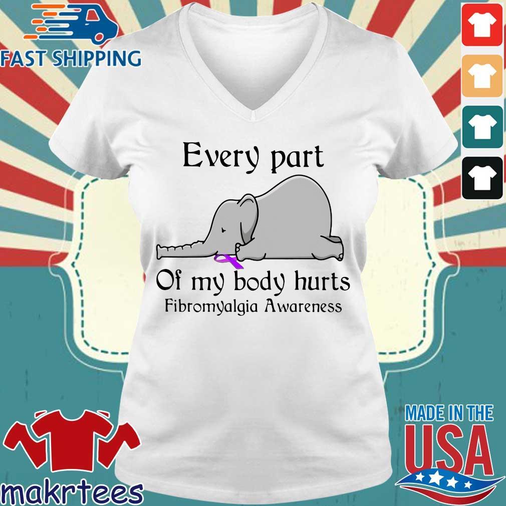 Elephant Every Part Of My Body Hurts Fibromyalgia Awareness Shirt Ladies V-neck trang