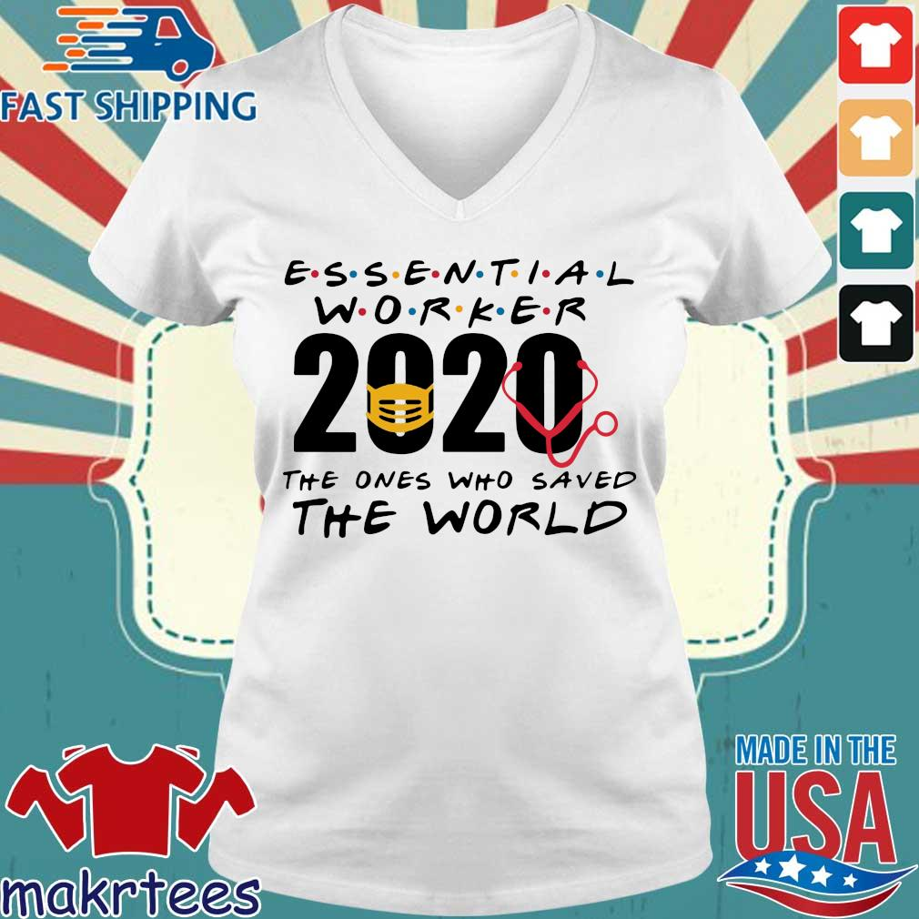 Essential Worker 2020 The Ones Who Saved The World Coronavirus Shirt Ladies V-neck trang