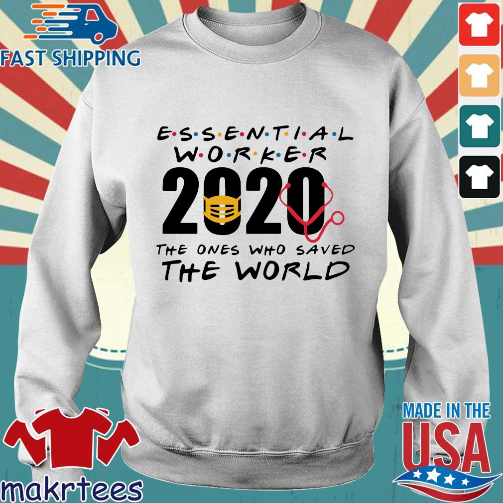 Essential Worker 2020 The Ones Who Saved The World Coronavirus Shirt Sweater trang