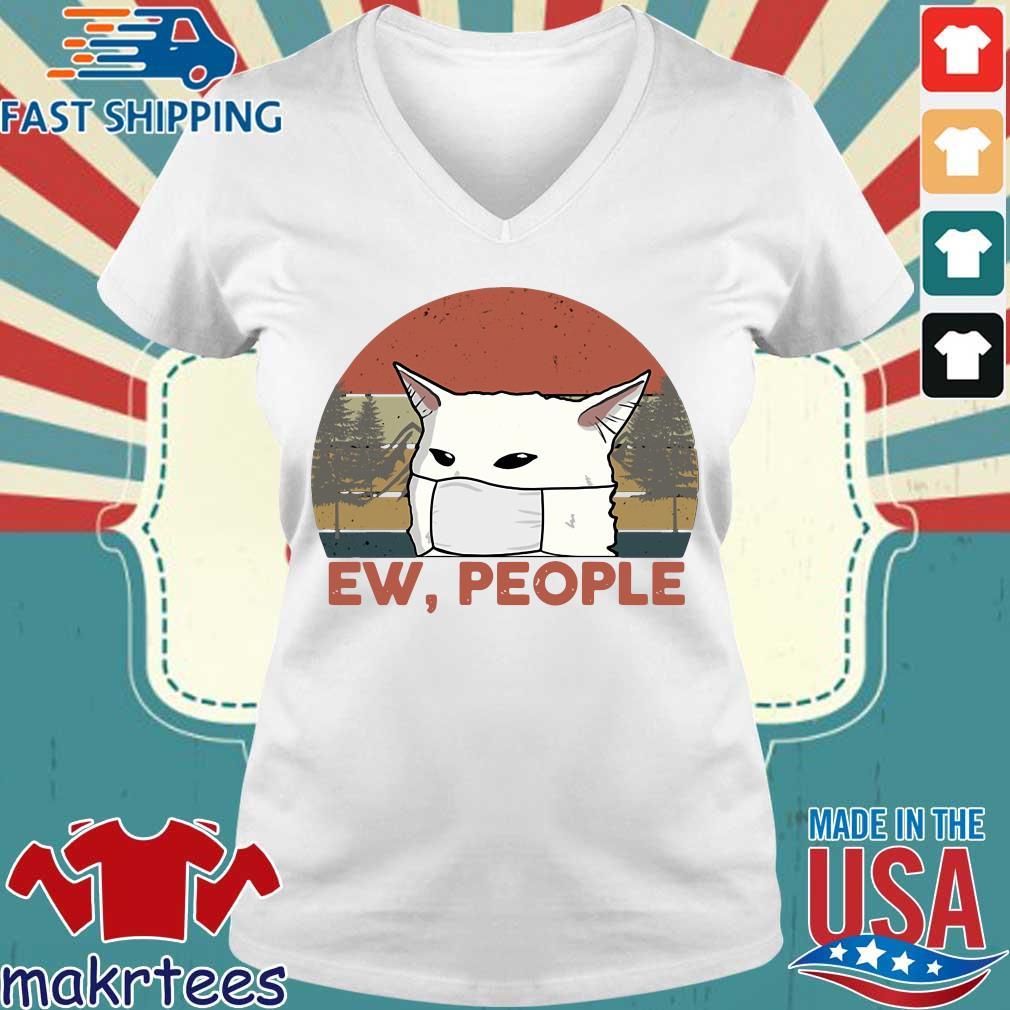 Ew People Woman Yelling Cat Mark Vintage Shirt Ladies V-neck trang