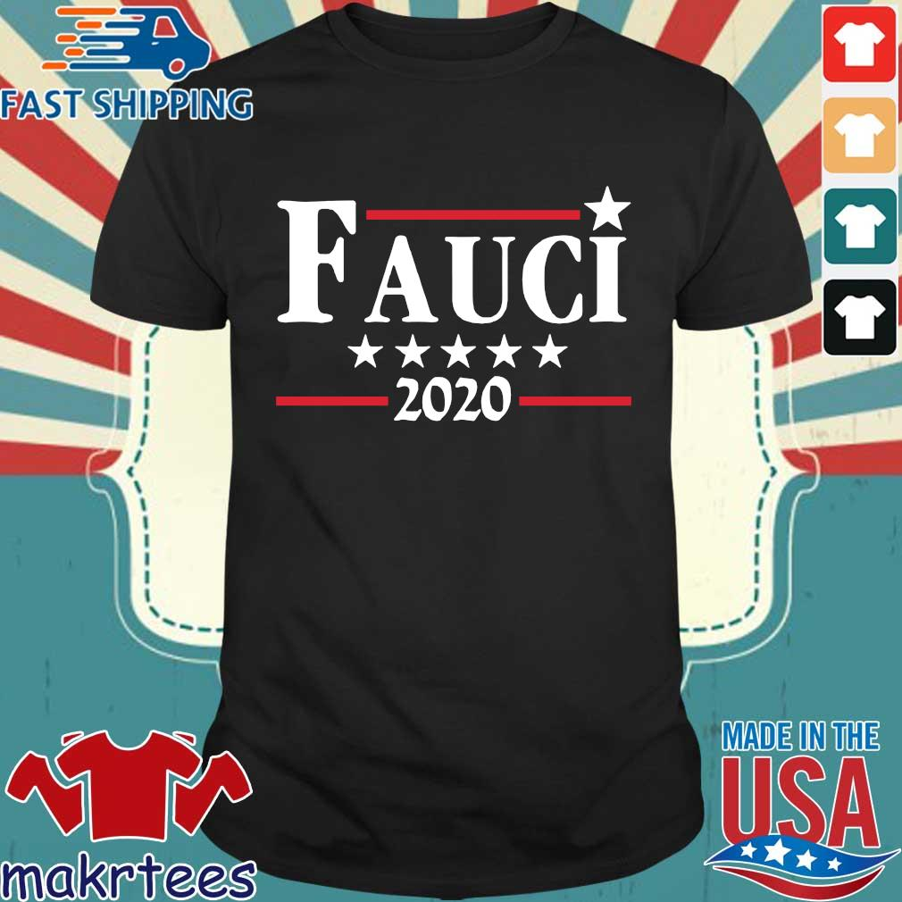Fauci 2020 Campaign Shirt