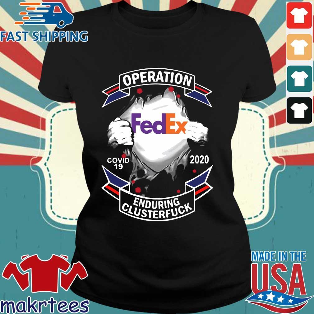 Fedex Operation Enduring Clusterfuck Shirt Ladies den
