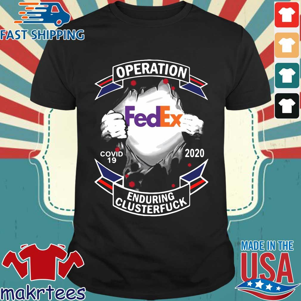 Fedex Operation Enduring Clusterfuck Shirt