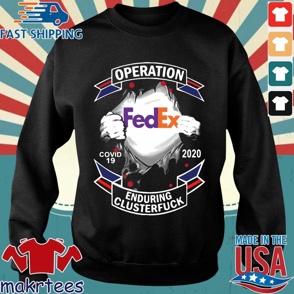 Fedex Operation Enduring Clusterfuck Shirt Sweater den