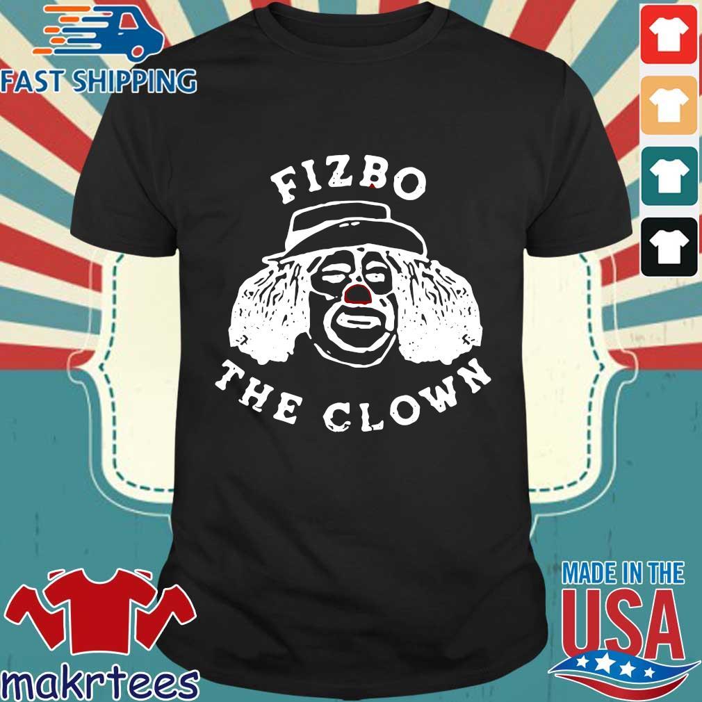 Fizbo The Clown Shirt