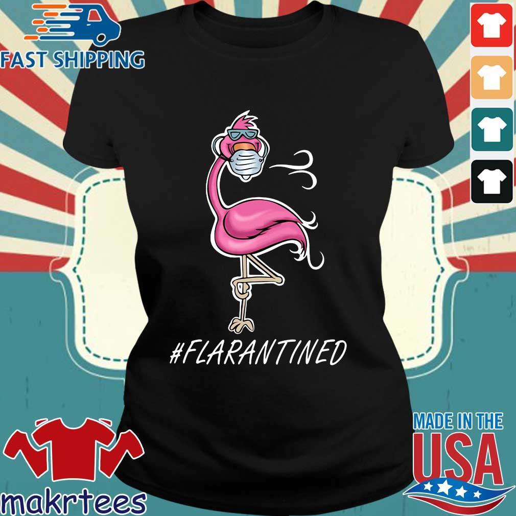Flamingo Face Mask #flarantined Shirt Ladies den