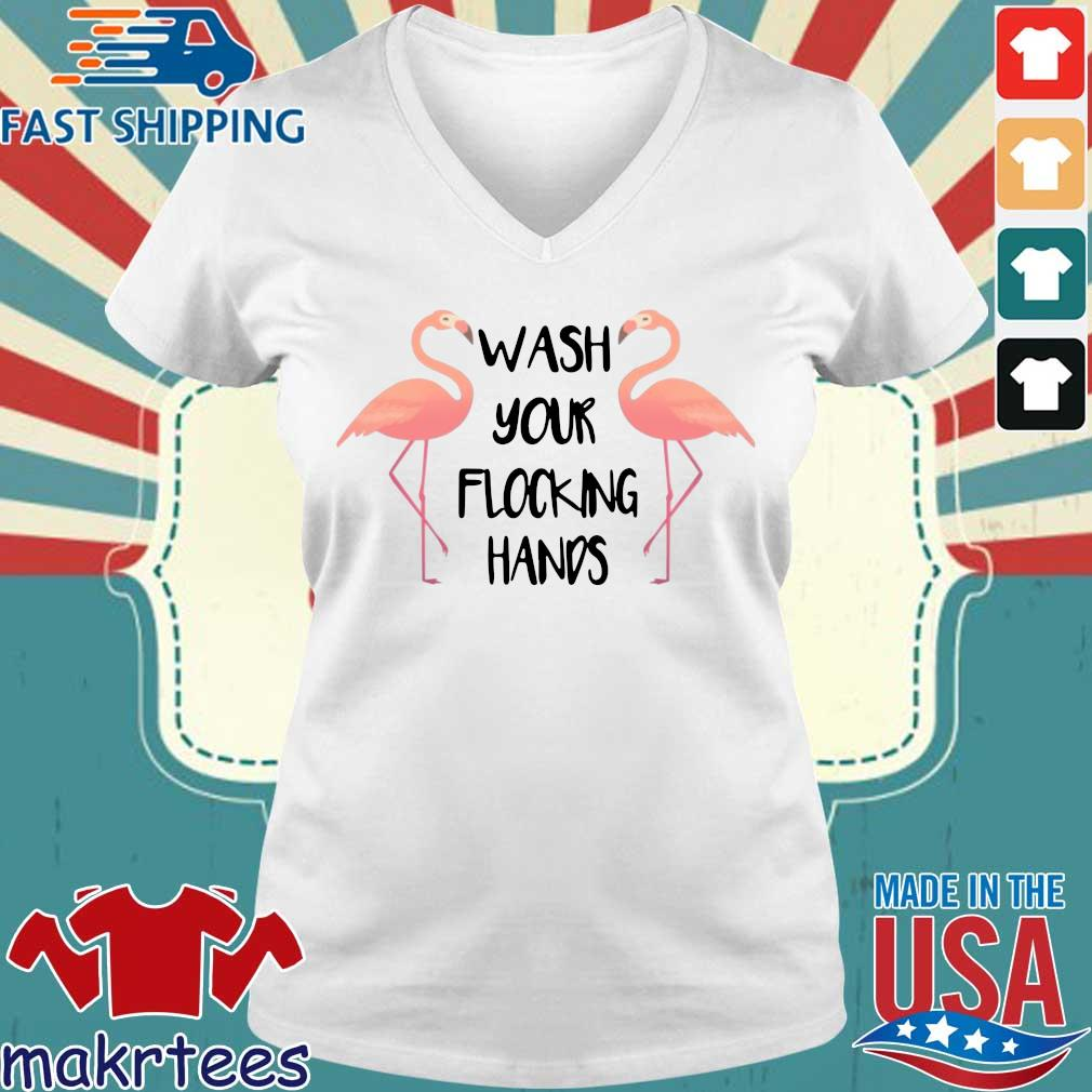 Flamingo Wash Your Flocking Hands Shirt Ladies V-neck trang