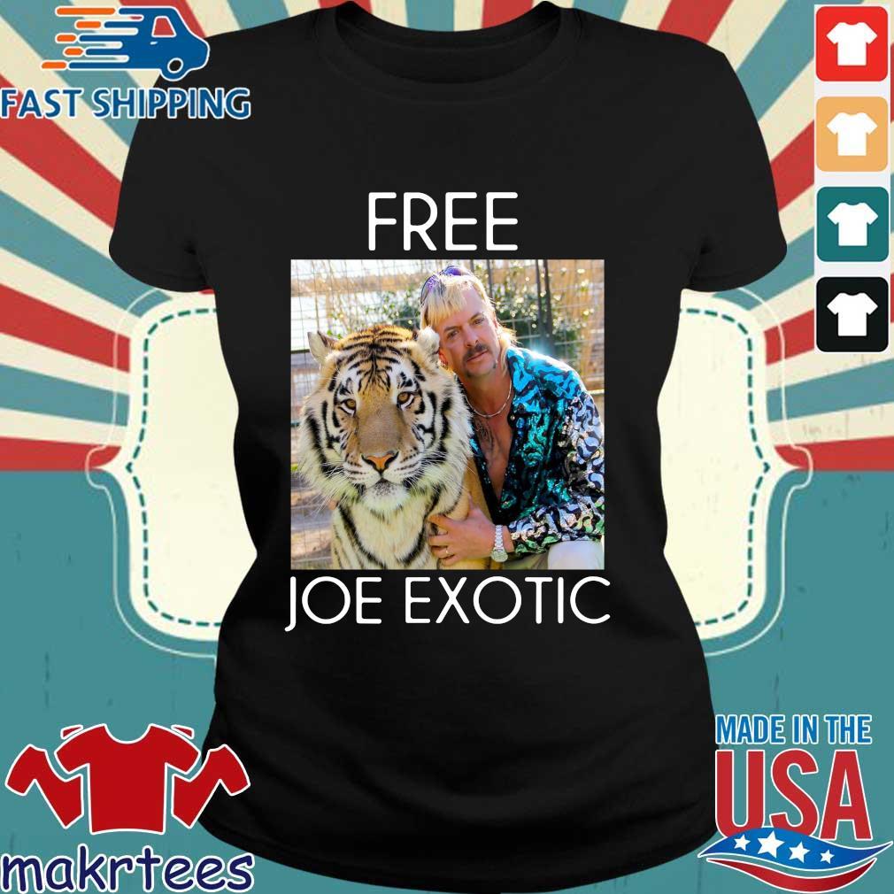 Free Joe Exotic Shirt Tiger King Tee Shirt Ladies den