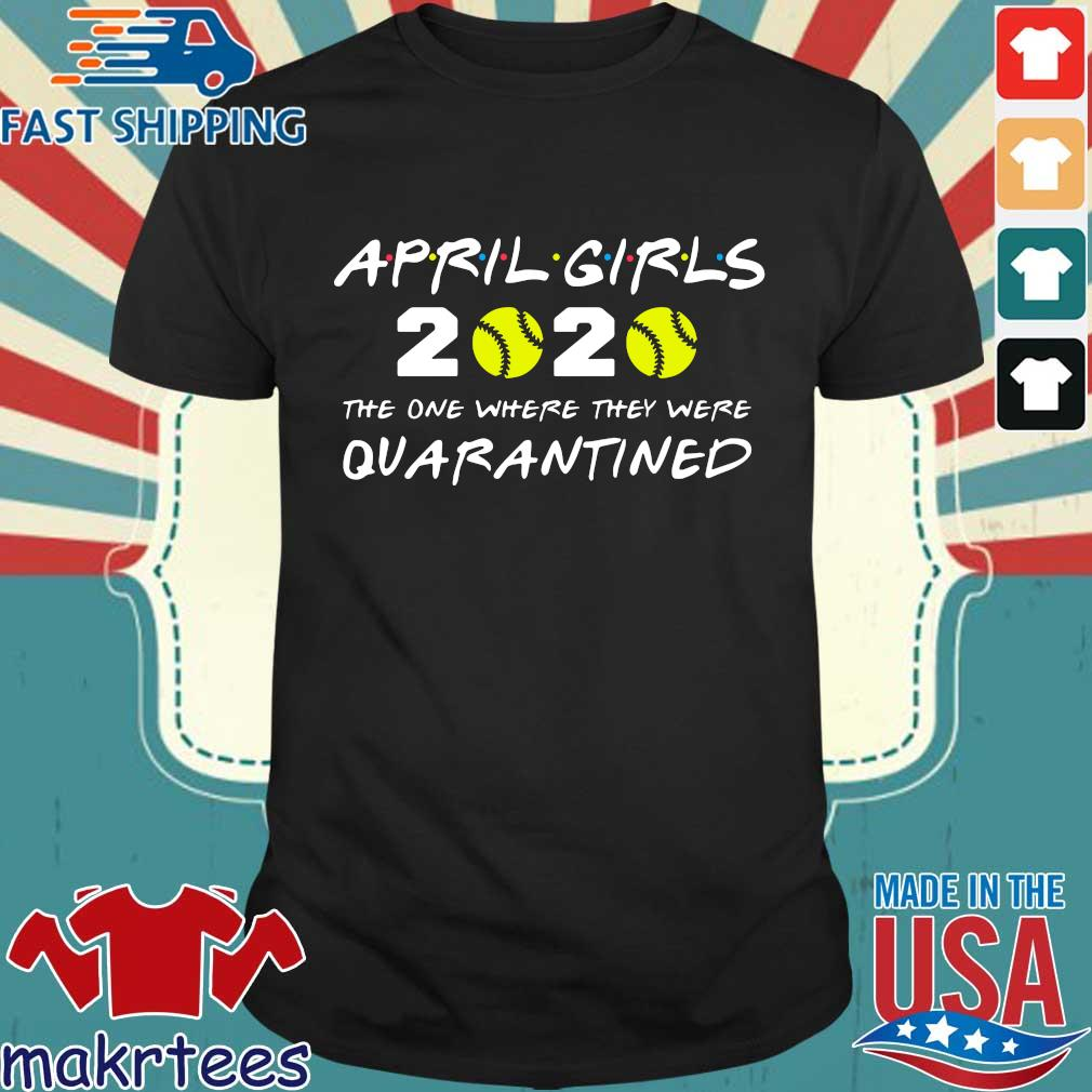 Friends Inspired Softball Players 2020 The One Where They Were Quarantined Tshirt